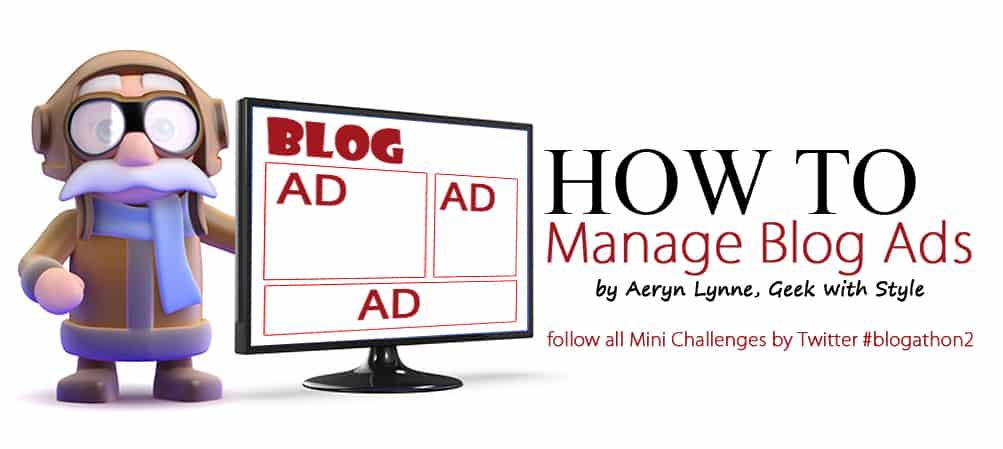 Ad Management for Bloggers – #Blogathon2