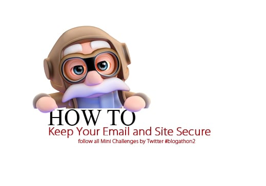 How to Keep Your Email and Site Secure