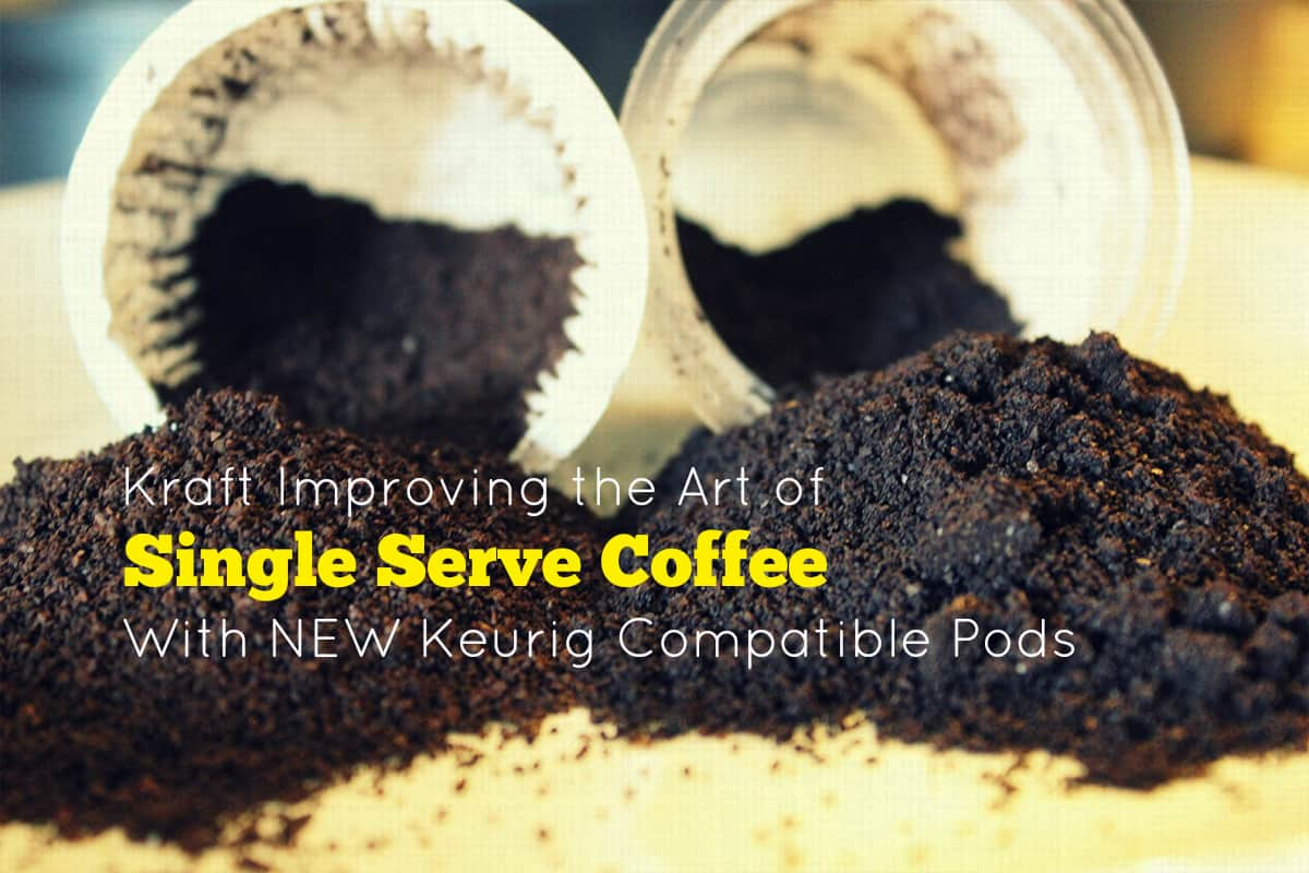 Kraft Improving the Art of Coffee with NEW Keurig Compatible Pods