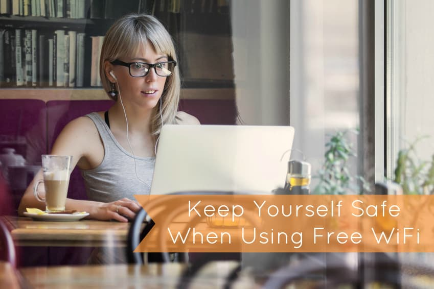 4 Ways to Keep Yourself Safe While Using Free Wifi Hotspots