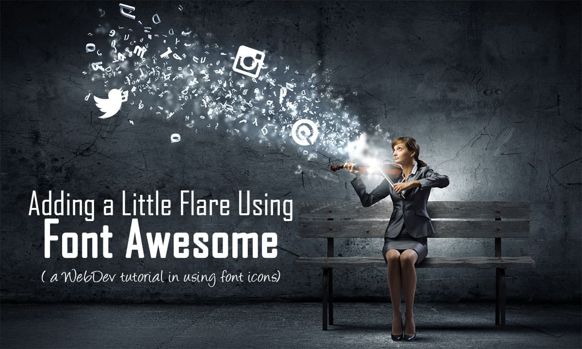 Add A Little Icon Flare to Your Website Using Font Awesome
