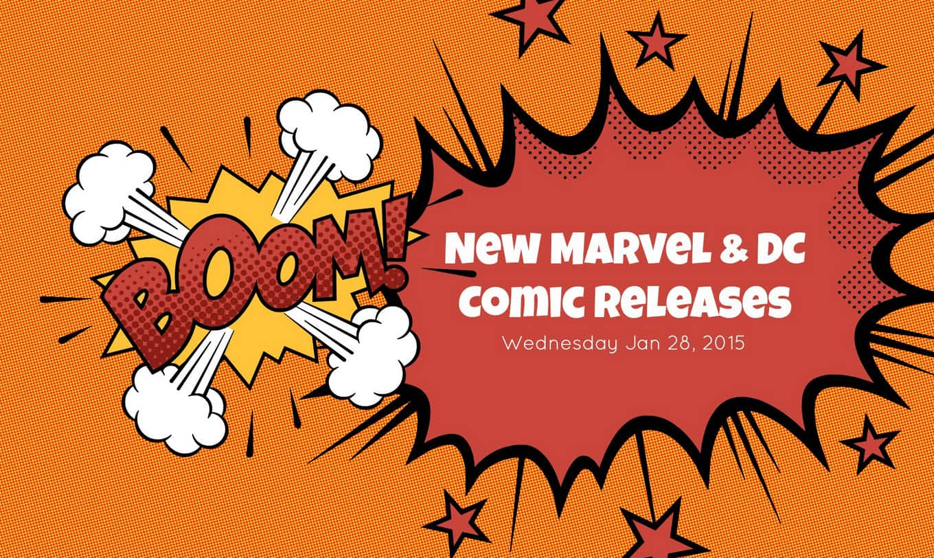 New Comics Released: Wednesday Jan 28, 2015