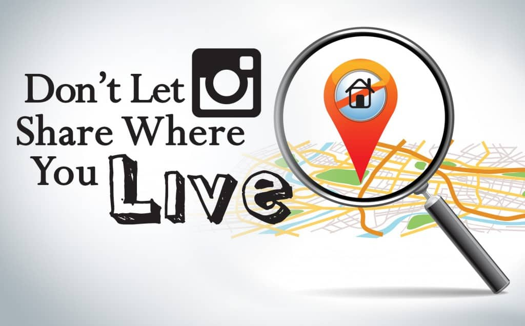 Don't Let Instagram Share Where You Live