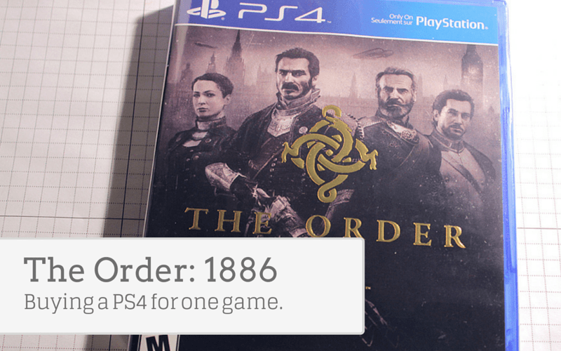 The Order:1886 - Reason enough to buy a PS4 Game Console?