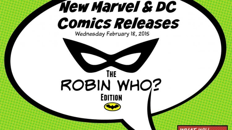 New Comics Batman's Robin Who? Edition