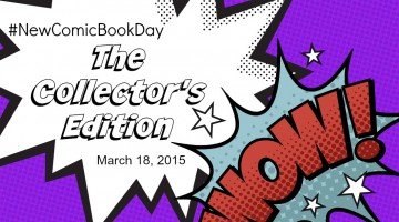 New Comic Book Day: The Collector's Edition