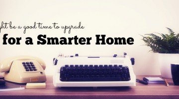 Five Easy Ways To Add A Bit of Smart to Your Home