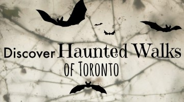 Find Epic Haunted Ghost Tour Walks in Toronto
