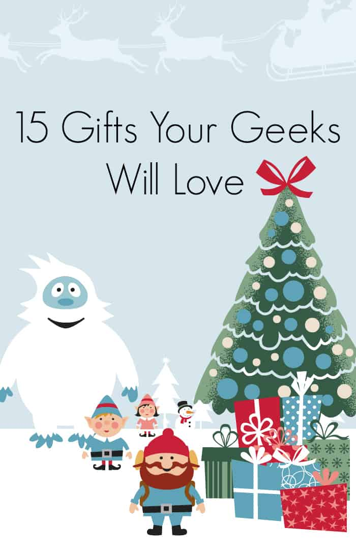 15 Best Geek Gift Ideas for the Holidays