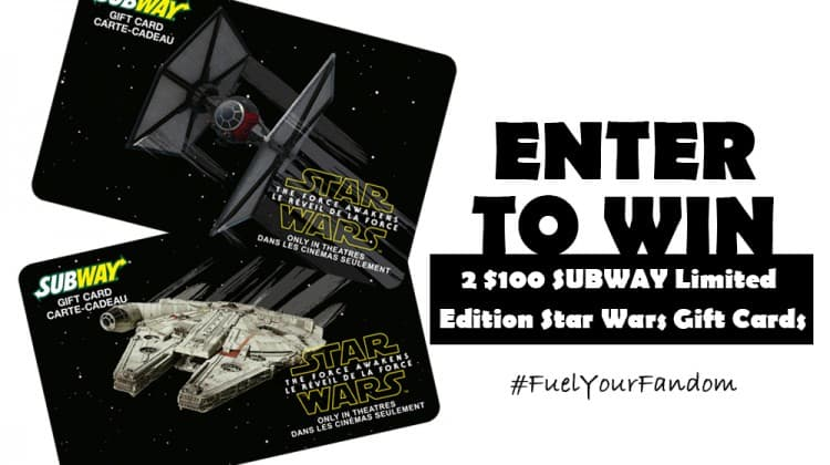 WIN - Star Wars: The Force Awakens Limited Edition SUBWAY Canada Gift Cards