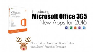Microsoft Office 365 2016: Black Friday Deals and Bonus Free Letter to Santa Printable