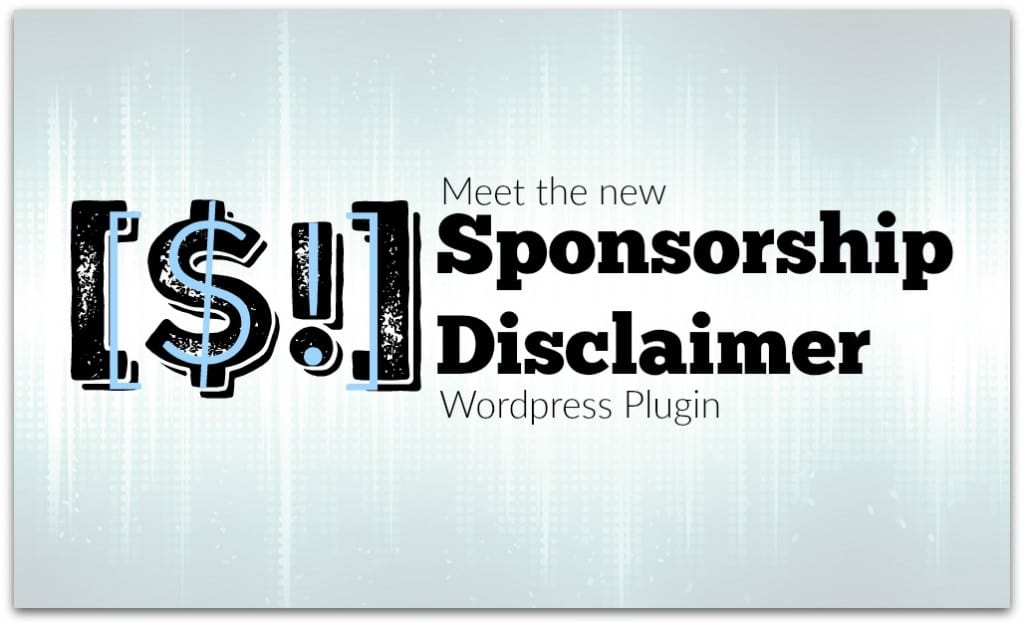 Sponsorship Disclaimer Wordpress Plugin