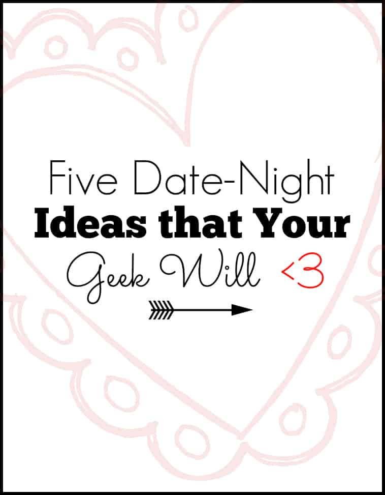Five Geek Date Ideas Your Partner Will Love