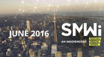 An Independent Social Media Week in Toronto
