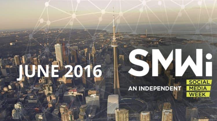 Social Media Week in Toronto - June 2016 - #SMWiTO