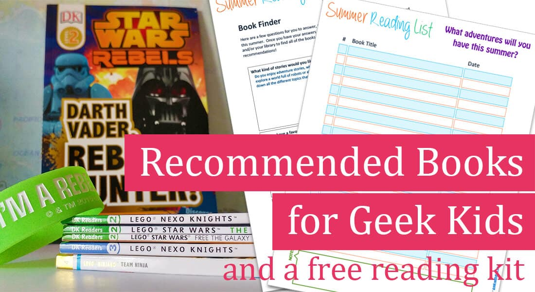 Recommended Reading Book List for Geek Kids with Printable 1