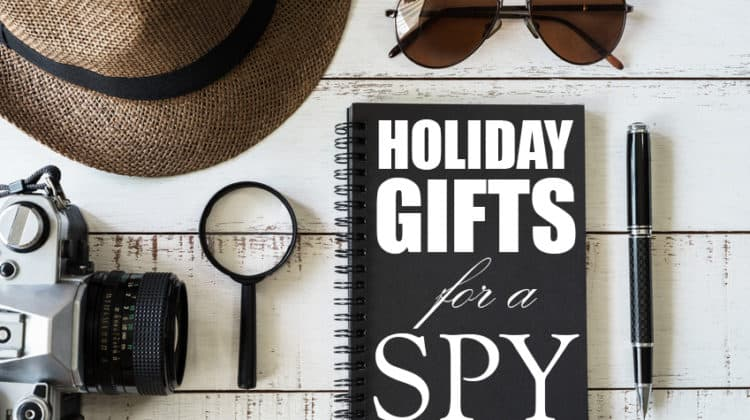 Geek's Holiday Gift Guide for the Spy Who Loves You