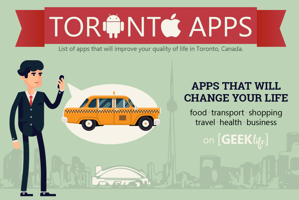 Android and iPhone Toronto Apps That You Should Download